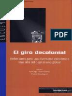 Santiago Castro Gomez y Ramon Grosfoguel Editores El Giro Descolonial Reflexiones Para Una Diversidad Epistemica Mas Alla Del Capitalismo Global