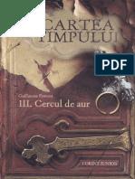 PRÉVOST, Guillaume - [CARTEA TIMPULUI] 03 Cercul de aur