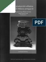 La producción alfarera en el México antiguo II. Beatriz L. M. Carrión y Ángel García Cook.2006