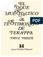 Perls, Fritz - El Enfoque Guestaltico. Testimonios de Terapia