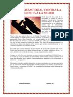 DÍA INTERNACIONAL CONTRA LA VIOLENCIA A LA MUJER