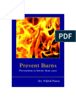 Prevent Burns -Prevention is better than cure.  In English