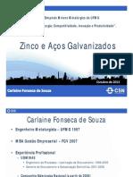 Zinco e Aços Galvanizados (Carlaine de Souza - CSN)