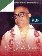 Gour Govinda Swami - Who Was He ?