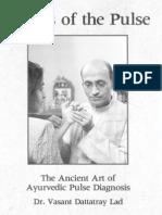 Vasant Dattatray Lad - Secrets of the Pulse - The Ancient Art of Ayurvedic Pulse Diagnosis