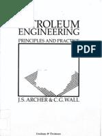 Petroleum Engineering PrinciplesPetroleum Engineering Principles & Practice