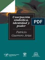 Guerrero Arias, Patricio - Usurpación simbólica, identidad y poder.pdf