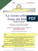 La Visione Cellulare di fronte alla Bibbia
