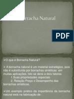 Borracha Natural  apresentação