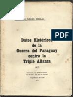 Datos Históricos de la Guerra del Paraguay Contra La Triple Alianza 1875