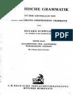 Schwyzer.Griechische.Grammatik.1.Lautlehre, Wortbd. (falta Allgemeiner Teil).pdf
