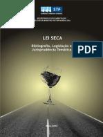 Bibliografia e jurisprudência da Lei Seca