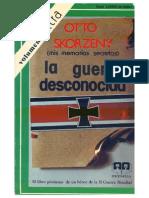 Otto Skorzeny - La Guerra Desconocida