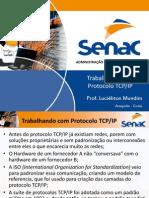 Trabalhando Com Protocolo TCPIP