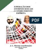 A Superação dos Transtornos Sexuais Pelo Conhecimento Espírita (Luiz Guilherme Marques)