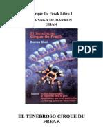 La Saga de Darren Shan 1- El Tenebroso Cirque Du Freak