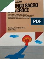 Il Fungo Sacro e La Croce - John M. Allegro