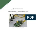 Adafruits Raspberry Pi Lesson 3 Network Setup