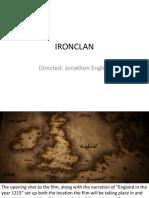 """""""IRONCLAN"""" Film Opening Analysis"""