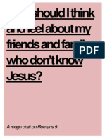 How should I think and feel about my friends and family who don't know Jesus?