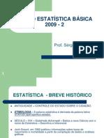 CURSO ESTATÍSTICA BÁSICA  2009 - 2