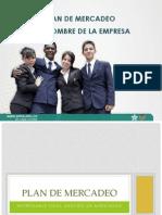 Entregable Gestion de Mercados_plan de Mercadeo_feb 19 2013_plantilla