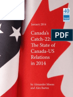 Canadas Catch 22 State of Canada Us Relations in 2014
