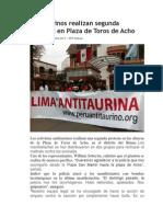 Antitaurinos Realizan Segunda Protesta en Plaza de Toros de Acho