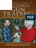 Chapter 1, Ultimate Guide to Successful Gun Trading:How to Make Money Buying and Selling Firearms by George Knight