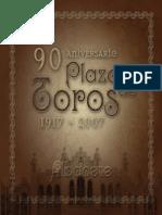 90° Aniversario de la Plaza de toros de Albacete