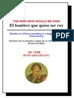 Rudyard Kipling - El hombre que quiso ser rey - Bilingüe