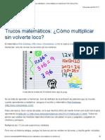 Trucos matemáticos_ ¿Cómo multiplicar sin volverte loco_ _ El Comercio Perú