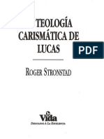 Roger Stronstad... La Teologia Carismatica de Lucas