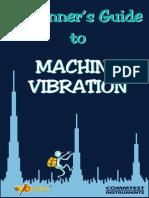 Machine Vibration ( a Beginners Guide)