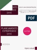PTT009 - Apresentação de Planejamento Estratégico DEMO