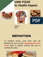 Bharti Junkfoodpresentation 100824050332 Phpapp01