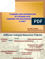 """CHANGES AND CONTRIBUTION OF COLONIAL RULE TOWARDS THE EDUCATIONAL SYSTEM IN INDIA"""