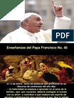 Enseñanzas del Papa Francisco - Nº 40