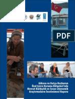 Gökova ve Datça-Bozburun Özel Çevre Koruma Bölgelerinde Balıkçılık Sosyo-ekonomik Rapor