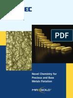 Novel Chemistry for Precious and Base Metals Flotation 1