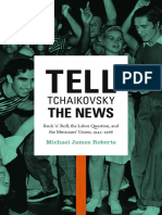 Tell Tchaikovsky the News by Michael James Roberts