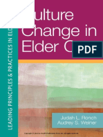 Culture Change in Elder Care (Excerpt)
