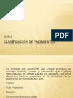 CLASIFICACIÓN DE YACIMIENTOS