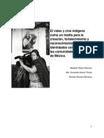 El video y cine indígena como un medio para la creación, fortalecimiento y reconocimiento de identidades colectivas de las comunidades indígenas de México