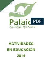 Actividades Ocio y Educación Palaios 2014