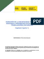 DURACIÓN DE LA INCAPACIDAD TEMPORAL ASOCIADA A DIFERENTES PATOLOGÍAS EN TRABAJADORES ESPAÑOLES - Capítulo 2 (parte 1)