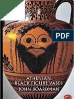 J. Boardman - Athenian Black Figure Vases (Book)