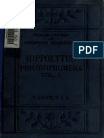 Legge. Philosophumena; formerly attributed to Origen, but now to Hippolytus. Translated from the text of Cruice. 1921. Vol. 1.