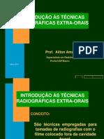 TÉCNICAS RADIOGRÁFICAS EXTRA-ORAIS - INTRODUÇÃO
