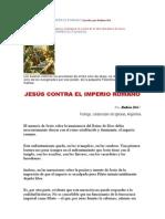 JESÚS CONTRA EL IMPERIO ROMANO Escrito por Ruben Dri